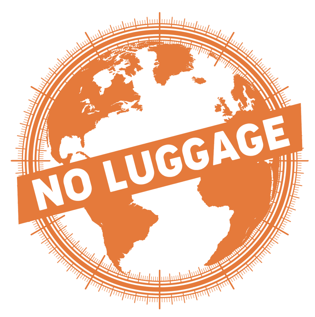 NO LUGGAGE